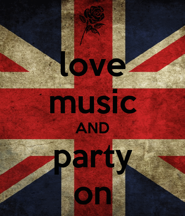 love music AND party on