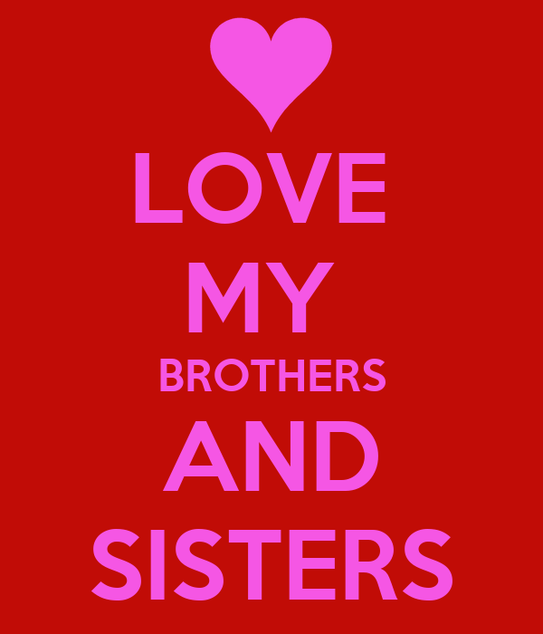 Love My Brothers And Sisters Poster Lauren Keep Calm O Matic