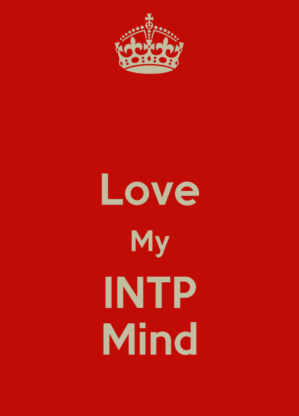 Love My INTP Mind Poster | 1 | Keep Calm-o-Matic