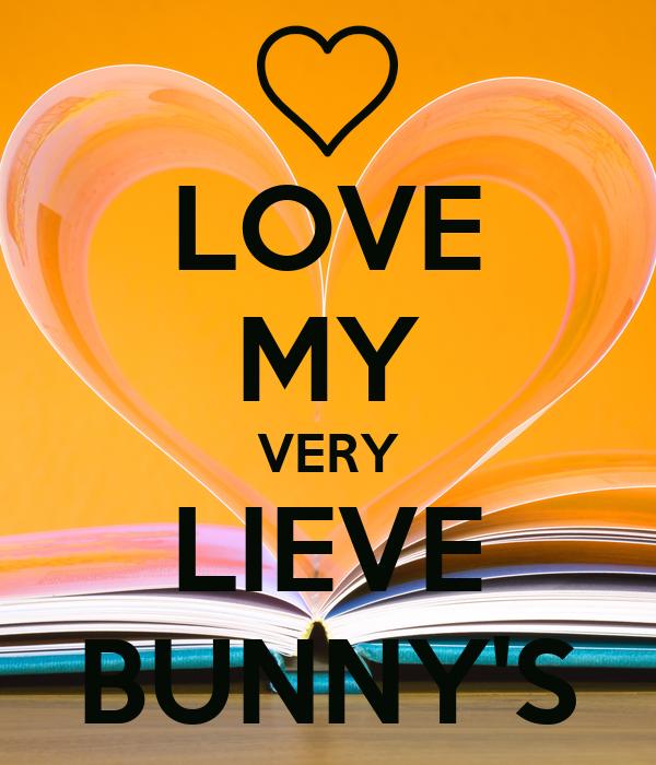 LOVE MY VERY LIEVE BUNNY'S