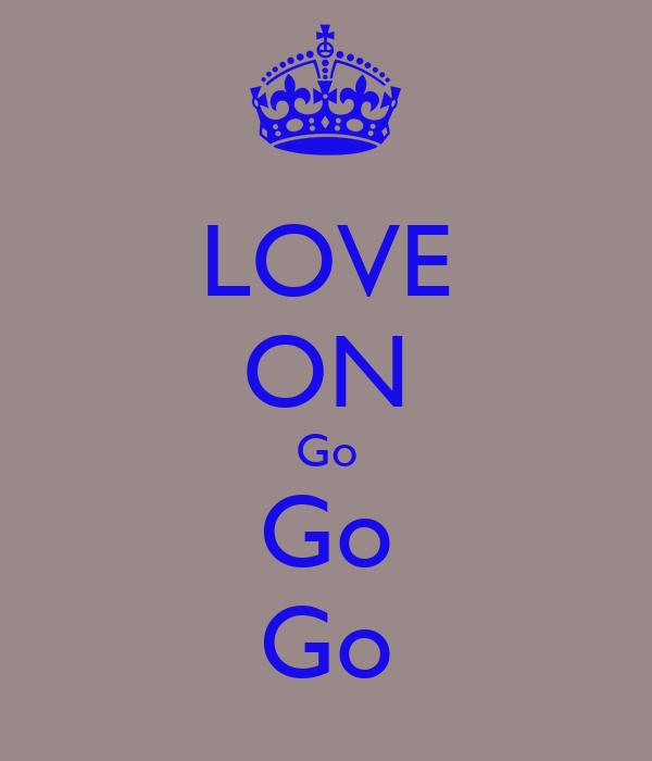 LOVE ON Go Go Go