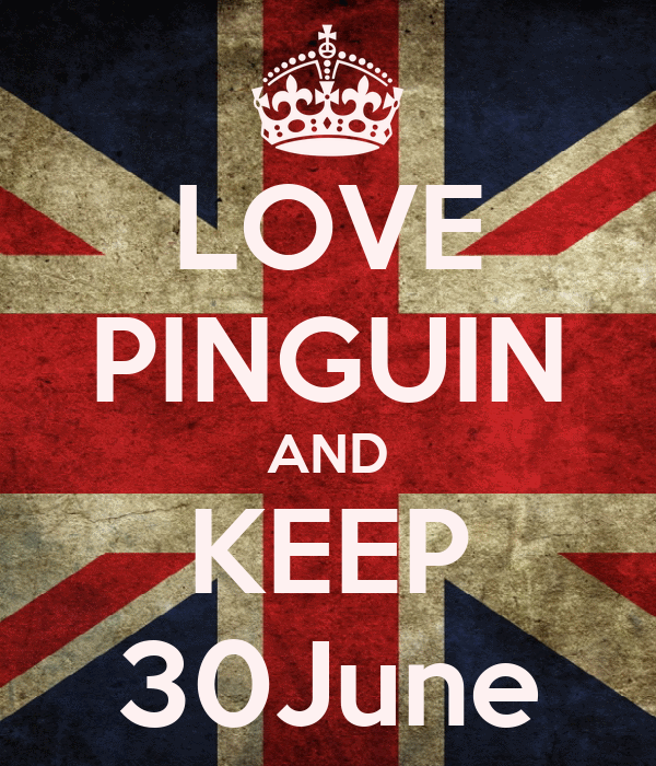 LOVE PINGUIN AND KEEP 30June