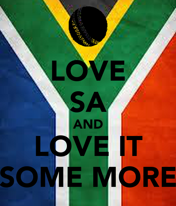 LOVE SA AND LOVE IT SOME MORE