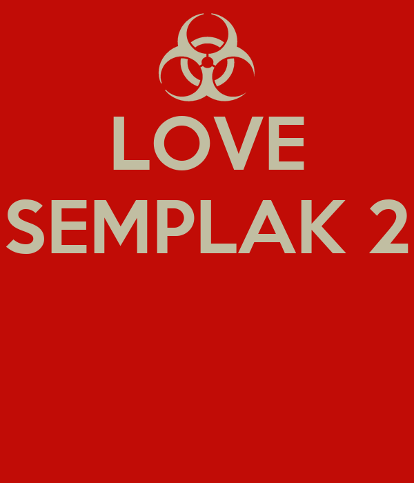 LOVE SEMPLAK 2
