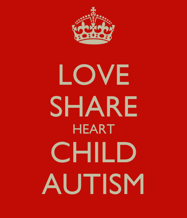LOVE SHARE HEART CHILD AUTISM