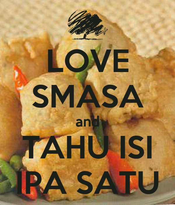 LOVE SMASA and TAHU ISI IPA SATU