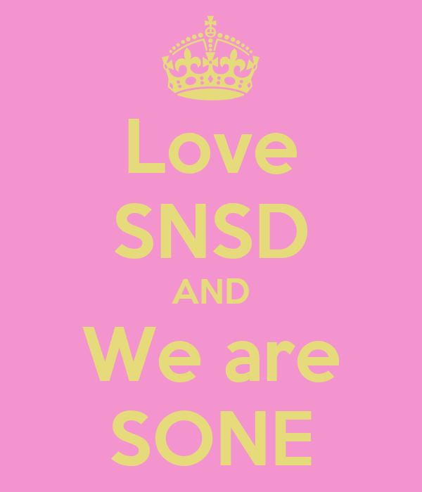 Love SNSD AND We are SONE