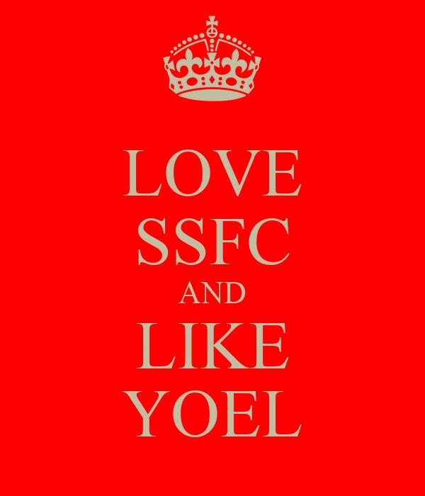 LOVE SSFC AND LIKE YOEL