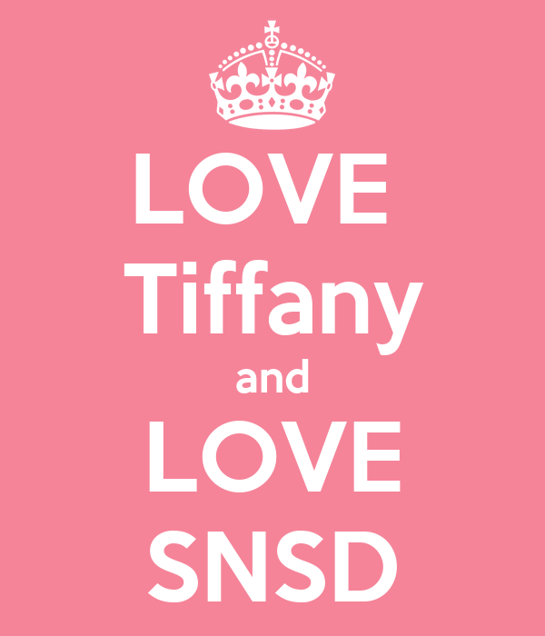 LOVE  Tiffany and LOVE SNSD