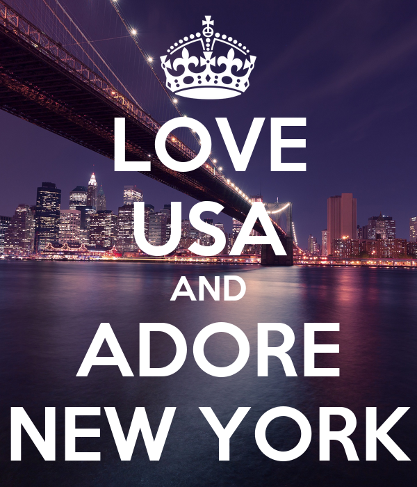 LOVE USA AND ADORE NEW YORK