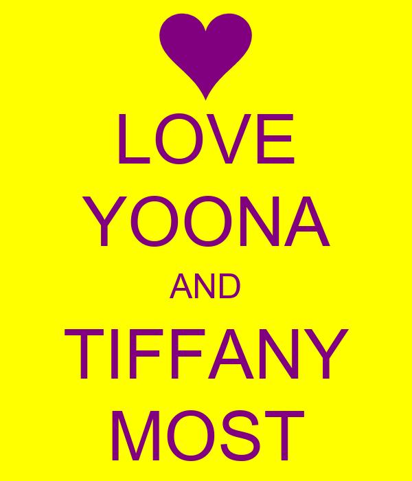 LOVE YOONA AND TIFFANY MOST