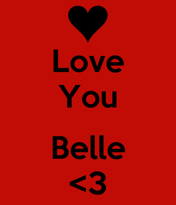 Love You  Belle <3