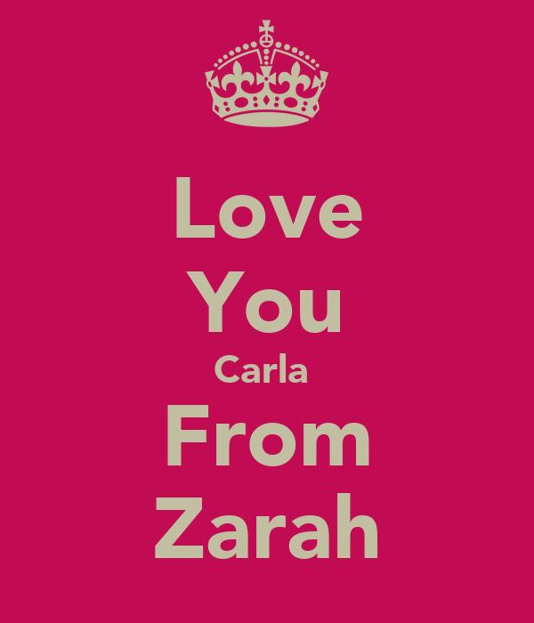 Love You Carla  From Zarah