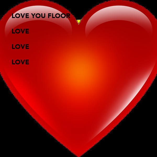 LOVE YOU FLOOR 