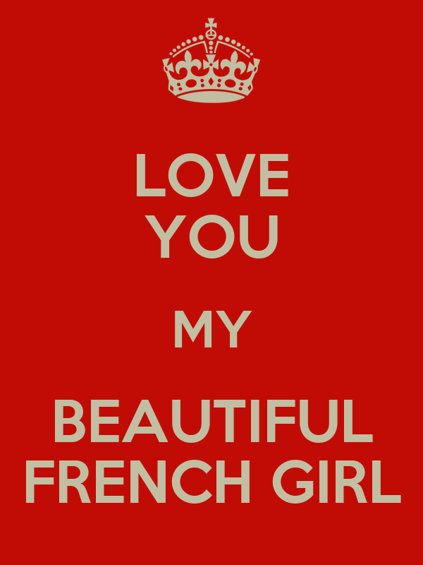 LOVE YOU MY BEAUTIFUL FRENCH GIRL Poster | Mm | Keep Calm-o