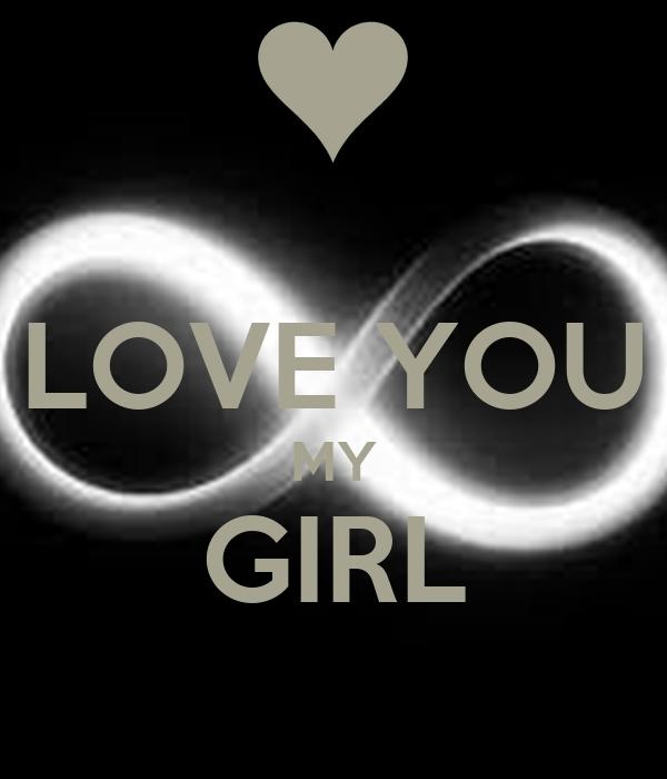 LOVE YOU MY GIRL