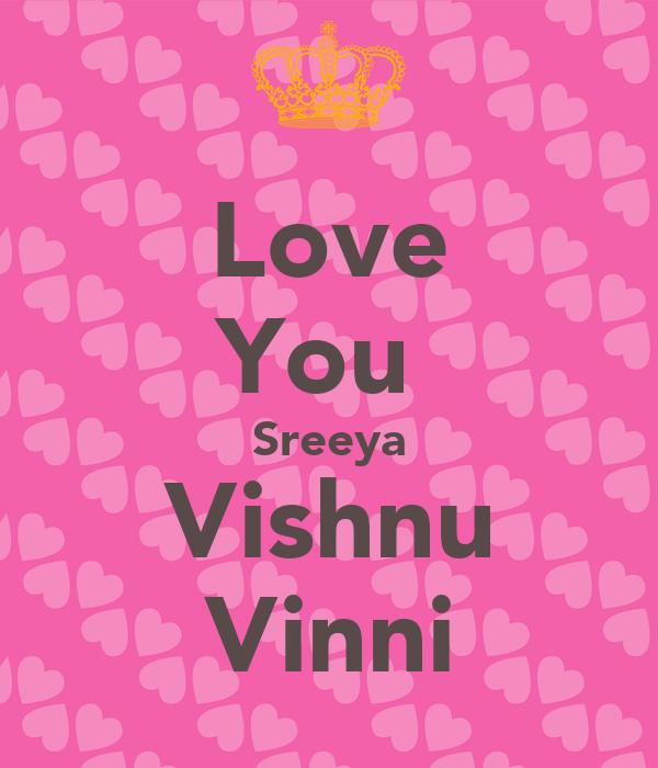 Love You  Sreeya Vishnu Vinni