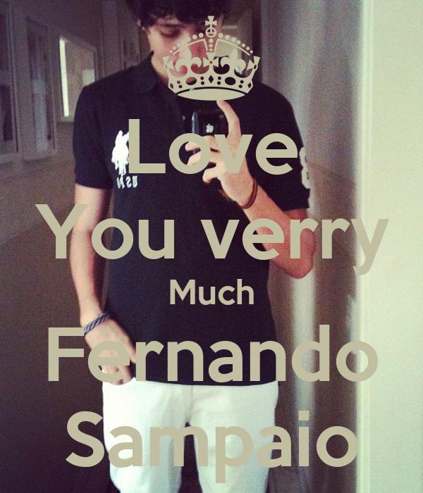 Love You verry Much Fernando Sampaio