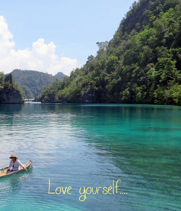 Love yourself....