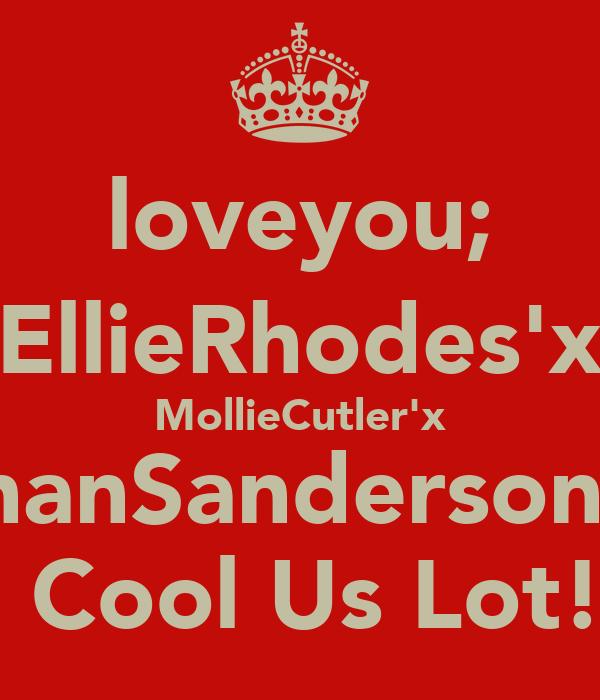 loveyou; EllieRhodes'x MollieCutler'x ShanSanderson'x Too Cool Us Lot!xox