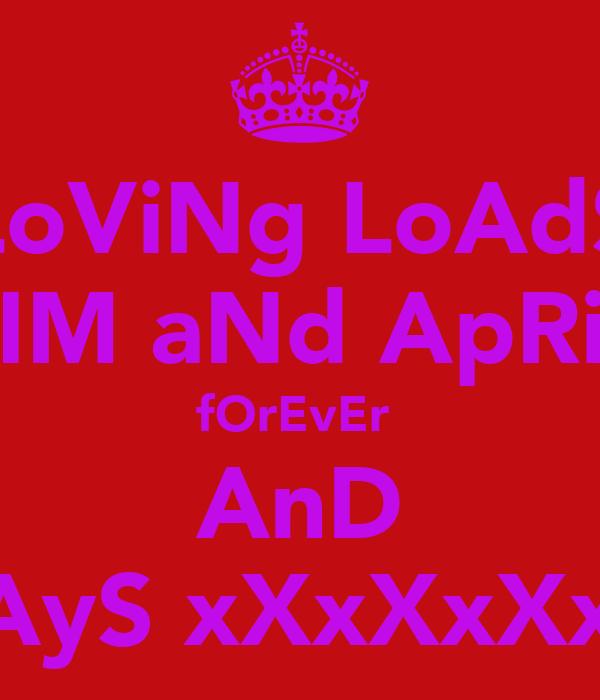 LoViNg LoAdS kIM aNd ApRiL fOrEvEr  AnD aLwAyS xXxXxXxXxX