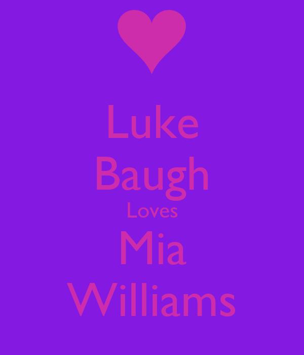 Luke Baugh Loves Mia Williams