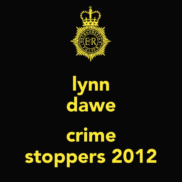 lynn dawe  crime stoppers 2012