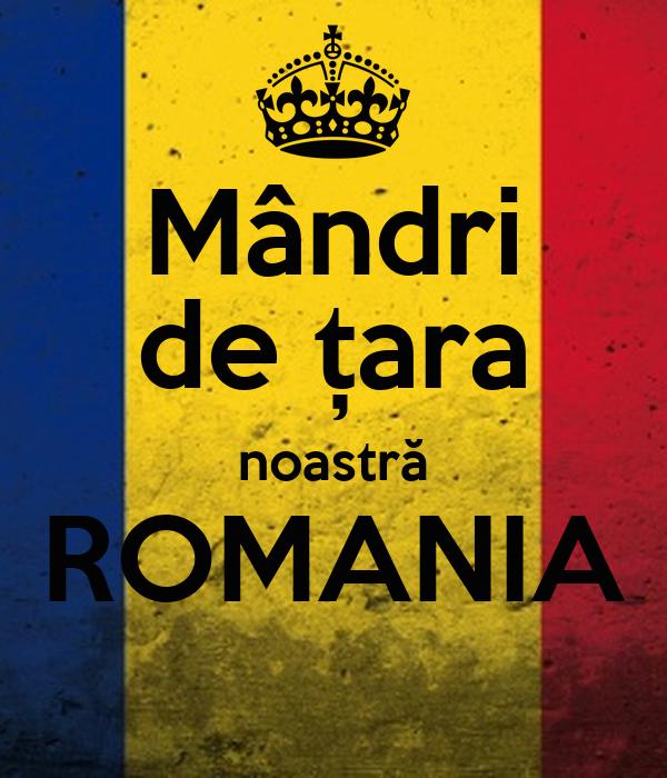Mândri de țara noastră ROMANIA