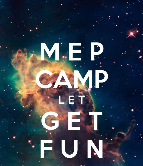 M E P CAMP L E T G E T F U N