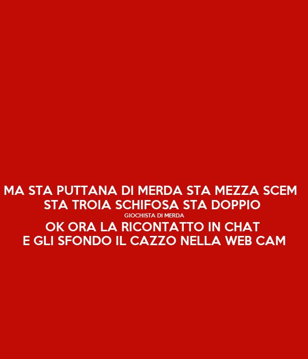 Snap Puttana E Troia Photos On Pinterest