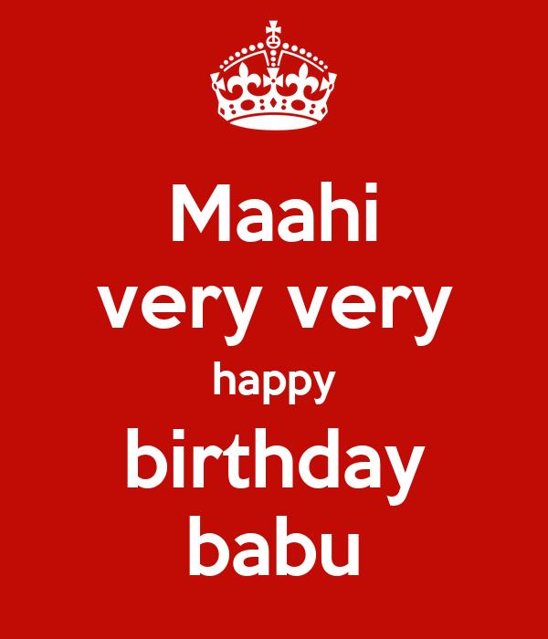 Maahi very very happy birthday babu