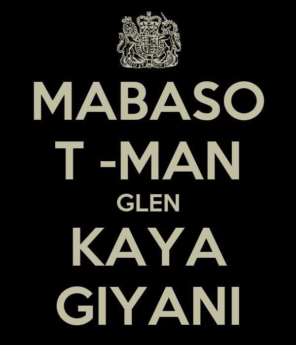MABASO T -MAN GLEN KAYA GIYANI