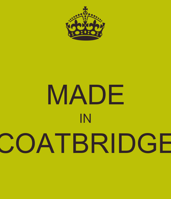 MADE IN COATBRIDGE