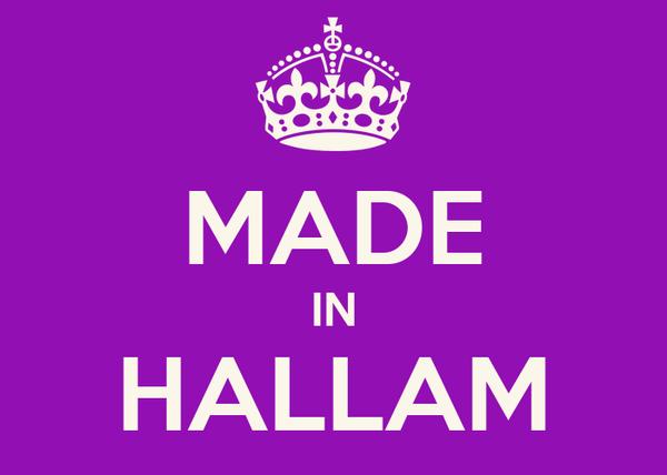 MADE IN HALLAM