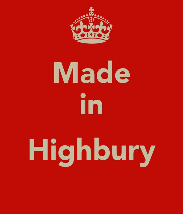 Made in  Highbury