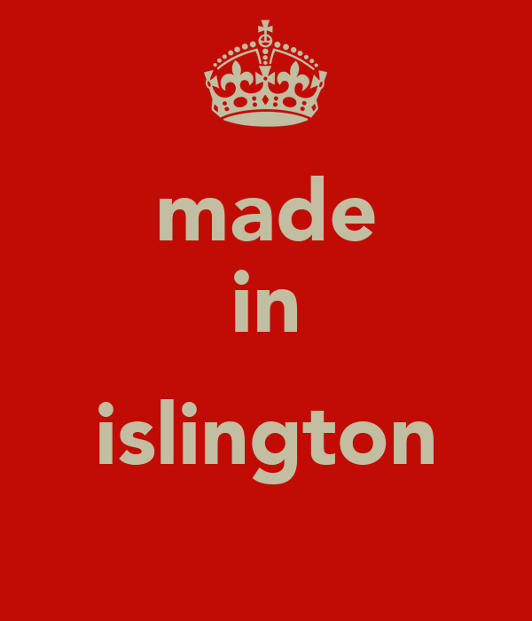 made in  islington