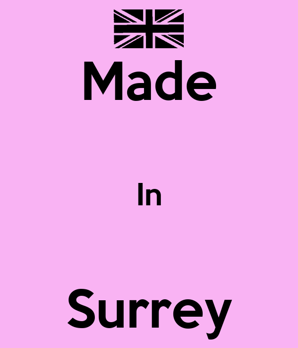 Made  In  Surrey