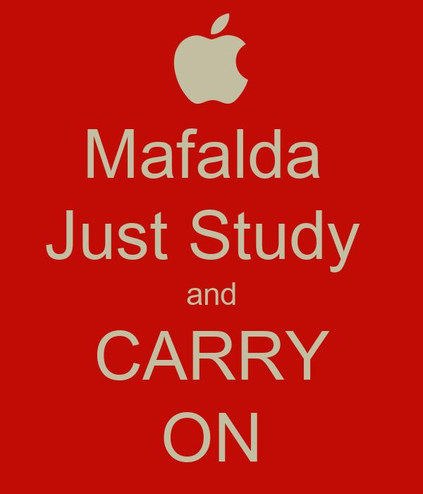 Mafalda  Just Study  and CARRY ON