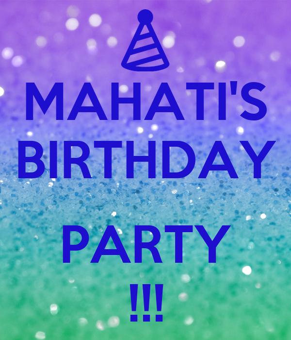 MAHATI'S BIRTHDAY  PARTY !!!