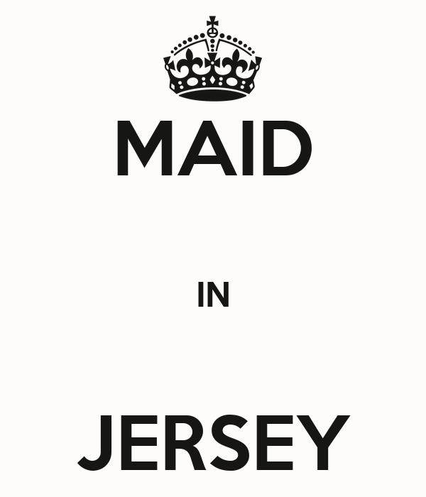 MAID  IN  JERSEY