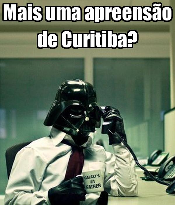 Mais uma apreensão de Curitiba?