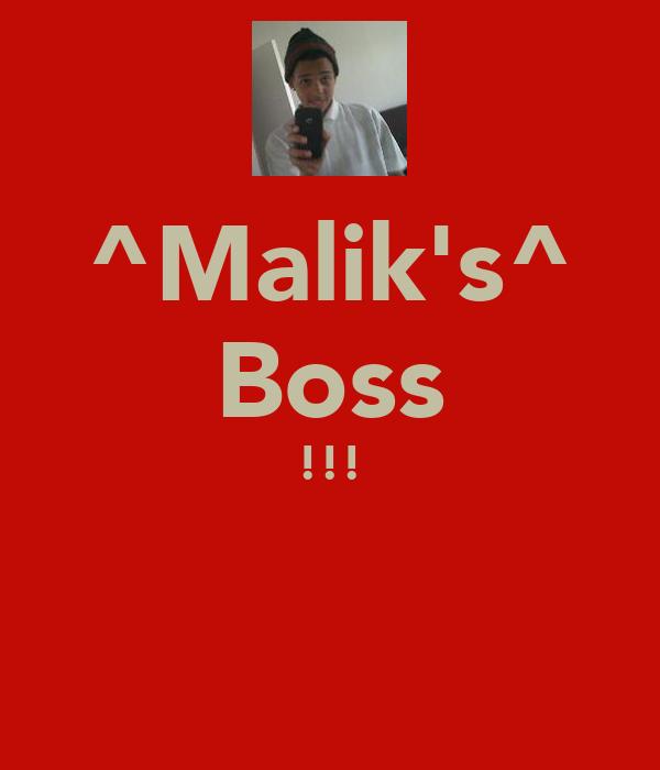 ^Malik's^ Boss !!!