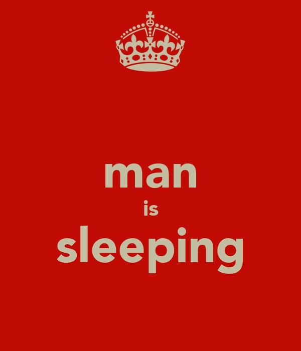 man is sleeping