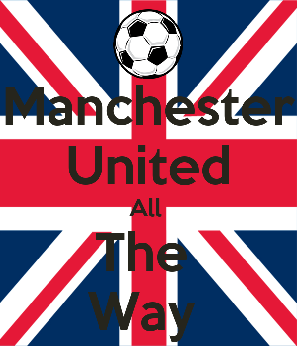 Manchester United All  The  Way