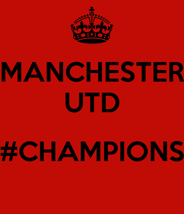 MANCHESTER UTD  #CHAMPIONS