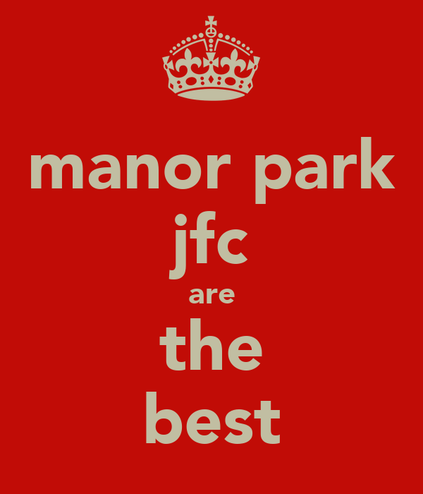 manor park jfc are the best