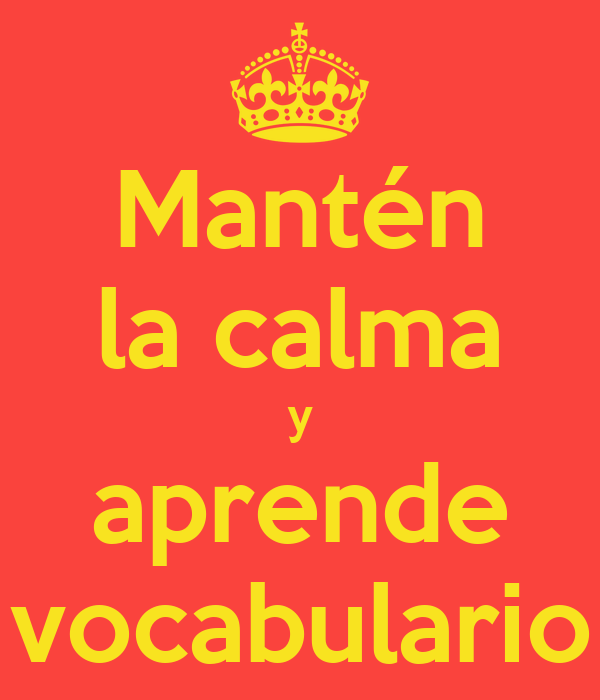 Mantén la calma y aprende vocabulario