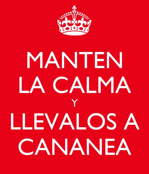 MANTEN LA CALMA Y LLEVALOS A CANANEA