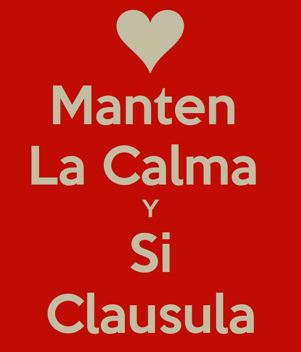 Manten  La Calma  Y Si Clausula
