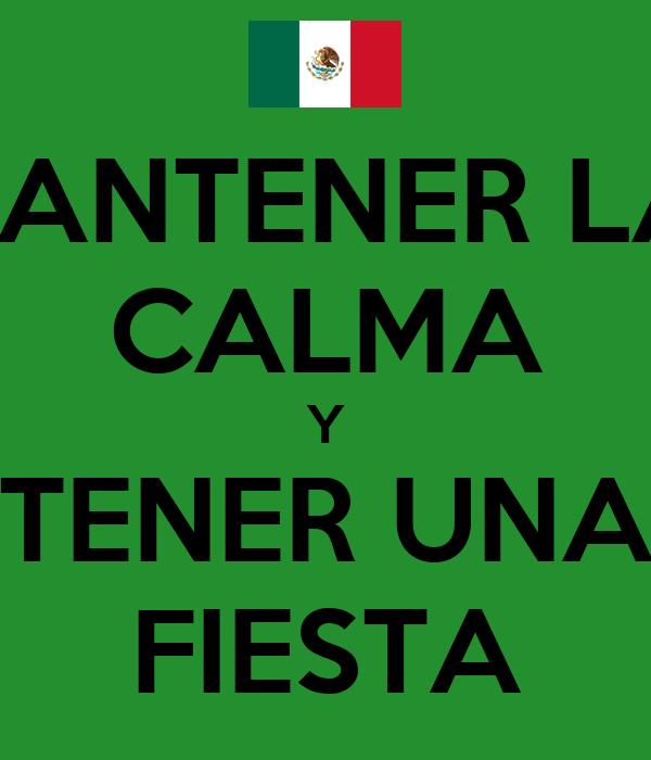 MANTENER LA  CALMA Y TENER UNA FIESTA